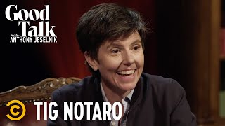 Who's More Deadpan: Tig Notaro or Anthony? - Good Talk with Anthony Jeselnik