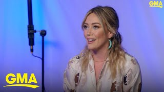 Hilary Duff explains what her role in 'Lizzie McGuire' means to her