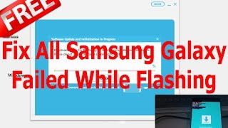 (2017) 100% FREE: How to Fix All Samsung Galaxy Failed While Flashing ᴴᴰ