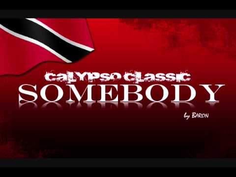 Somebody - The Baron | Classic Calypso from Trinidad & Tobago