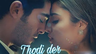 download lagu Thodi Der  Half Girlfriend  Hayat & Murat gratis