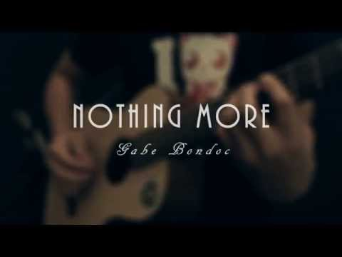 Nothing More - Gabe Bondoc (Snippet Cover)