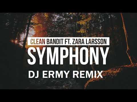 Clean Bandit feat Zara Larsson Symphony(Dj Ermy Remix)