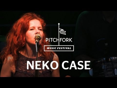 Neko Case - This Tornado Loves You - Pitchfork Music Festival 2011