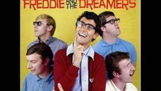 Freddie & the Dreamers - What Have I Done to You