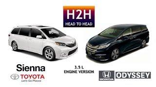 Head2Head #25 Toyota Sienna vs Honda Odyssey (3.5 L Engine Version)