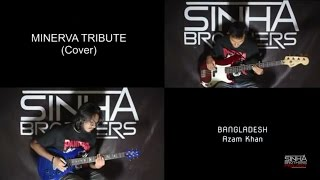 MiNERVA Tribute (cover)    SINHA BROTHERS