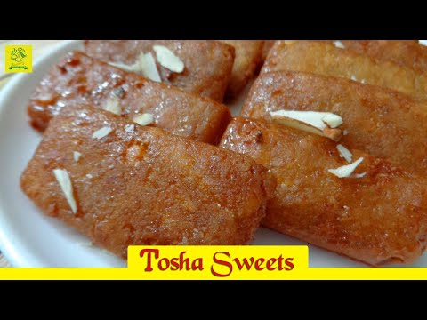 Tosha Recipe II How to make Tosha II Fazilka Sweet