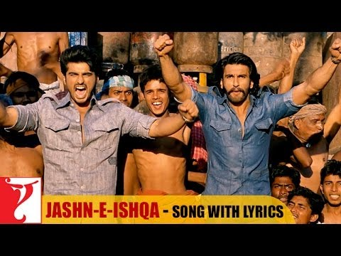 Lyrical: Jashn-e-Ishqa - Full Song With Lyrics | Gunday | Ranveer Singh | Arjun Kapoor