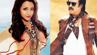 Actress Trisha Praises Rajinikanth