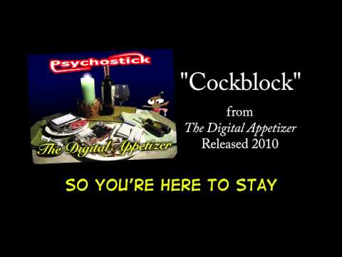 Psychostick - Cockblock