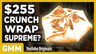 $255 Taco Bell Crunchwrap Supreme | FANCY FAST FOOD