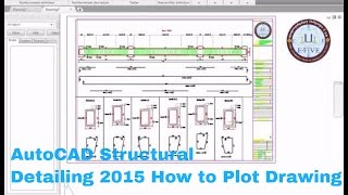 AutoCAD Structural Detailing 2015-How to Plot Plan