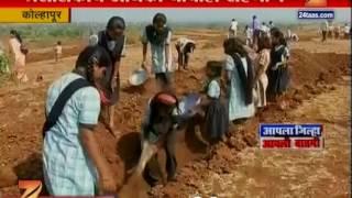 Kolhapur | Villgae Occupied | In Jal Yukt Shivara Project | For Water Conservation
