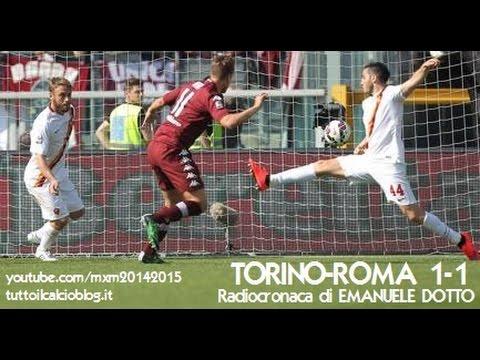 TORINO-ROMA 1-1 - Radiocronaca di Emanuele Dotto (12/4/2015) da Radiouno RAI