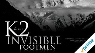 K2 And The Invisible Footmen - Trailer