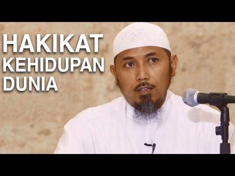 Kajian Islam: Hakikat Kehidupan Dunia - Ustadz Ali Nuri