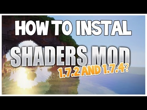 Minecraft How to install Shaders Mod 1.7.2 & 1.7.4 + No Laggy ShaderPack + Download Links