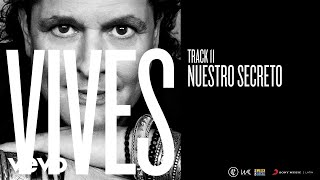 Carlos Vives - Nuestro Secreto (Audio)