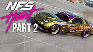 NEED FOR SPEED HEAT Gameplay Walkthrough Part 2 - LEARNING TO DRIFT (Full Game)