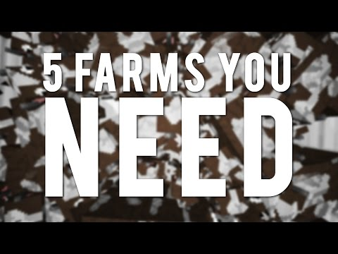 Minecraft: 5 Farms You WILL Need!