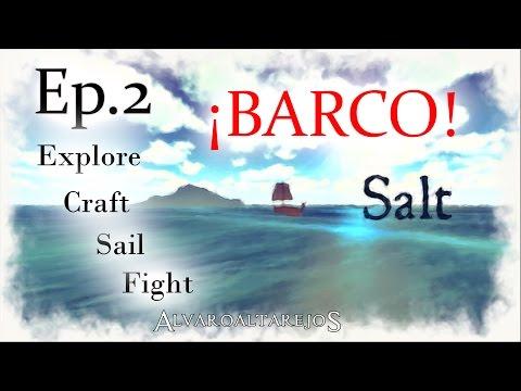 ¡ESTO SÍ ES UN BARCO! - Salt - Ep:2 | GAMEPLAY Español | Walkthrough