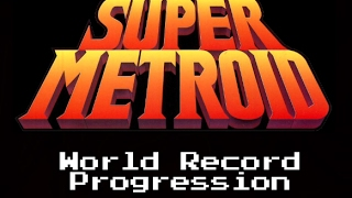 World Record Progression: Super Metroid