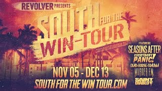 REVOLVER PRESENTS - South For The WIN-TOUR
