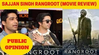 Sajjan Singh Rangroot Public Review | Diljit Dosanjh | Sunanda Sharma | Movie Review