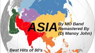 Dj Manoy John - Asia (Mo Band) Remastered [Best Hits of 80's]