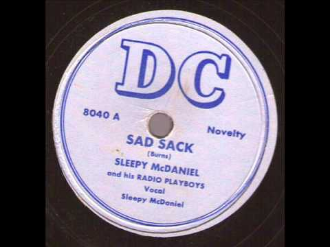Sleepy McDaniel and his Radio Playboys  Sad Sack  DC 8040
