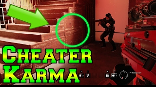 Teaching Cheaters Karma - Rainbow Six Siege