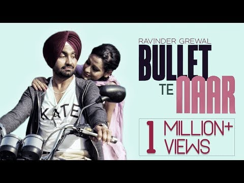 Bullet Te Naar   Ravinder Grewal   Tigerstyle   Bobby Layal   Latest Punjabi Songs 2015   Full Song video