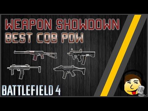 [BF4] Weapon Showdown - Best CQB PDW! [2016]