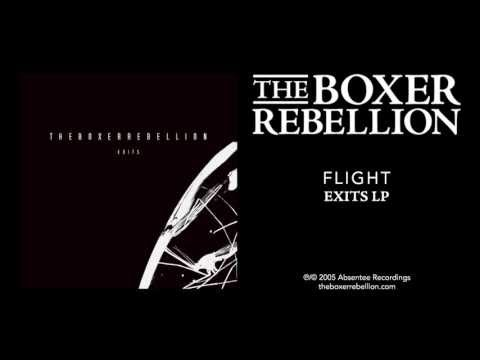 The Boxer Rebellion - Flight