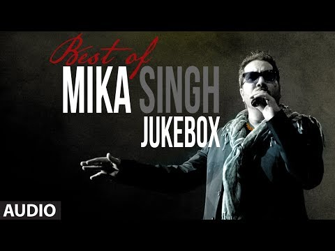 Best of Mika Singh | Full Songs Jukebox | Party Songs | Mika...