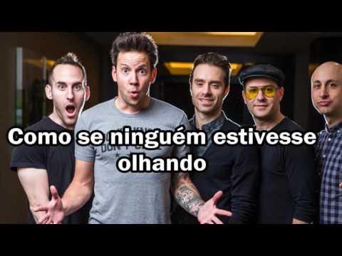 Simple Plan - Kiss Me Like Nobody's Watching  Legendado PT.BR