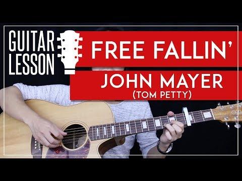 Free Fallin' Guitar Tutorial - John Mayer Guitar Lesson Tom Petty 🎸 |Tabs + Chords + Guitar Cover|
