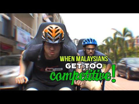 When Malaysians Get Too Competitive