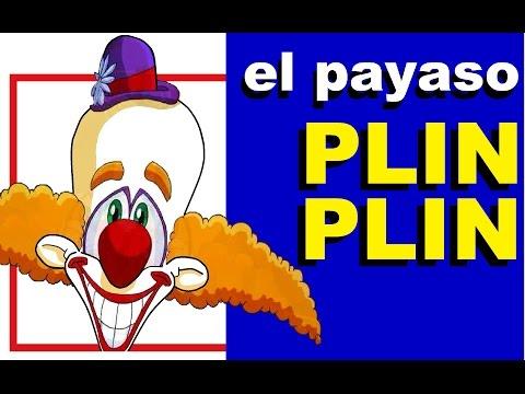 El payaso Plin Plin (con letra) canciones infantiles