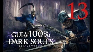 Dark Souls Remastered GUIA 100% (Español) - 13 Iron Golem + Anor Londo