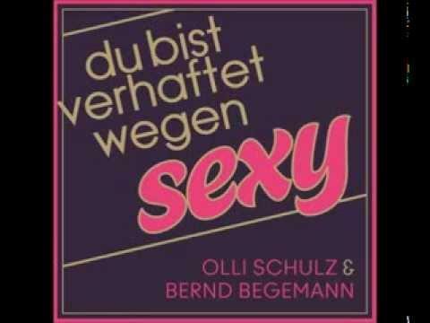 Olli Schulz - Verhaftet Wegen Sexy