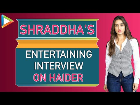 Haider: Shraddha Kapoor Exclusive FULL Interview