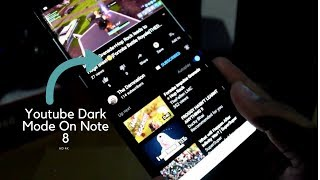 How To Enable Youtube Dark Mode On Note 8| Androids