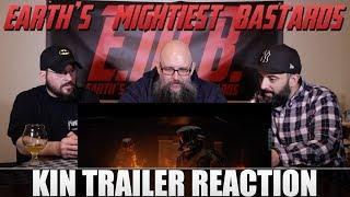 Trailer Reaction: KIN