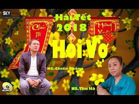 Hài tết Chiến thắng 2018 | HỎI VỢ | Hài Xuân 2018 | Hài tết Chiến thắng 2018