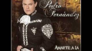 Watch Pedro Fernandez Amarte A La Antigua video