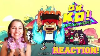 KO Being Narcissistic?   You're Level 100   OK K.O.! Let's Be Heroes Blind Reaction