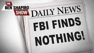 The FBI's Big Mistake | The Ben Shapiro Show Ep. 694