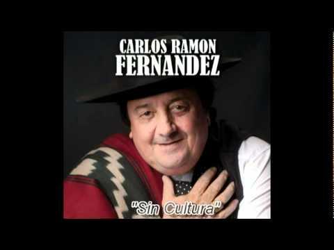 Carlos Ramón Fernandez - Sin Cultura